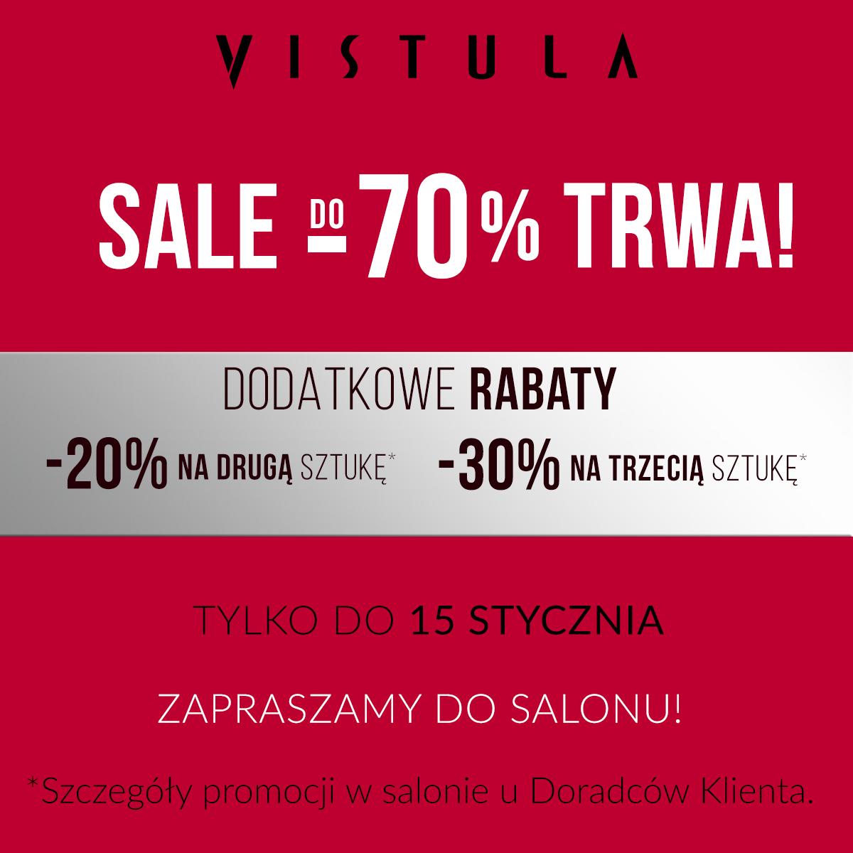 Dodatkowe rabaty w ramach wyprzedaży do -70% w salonie VISTULA.