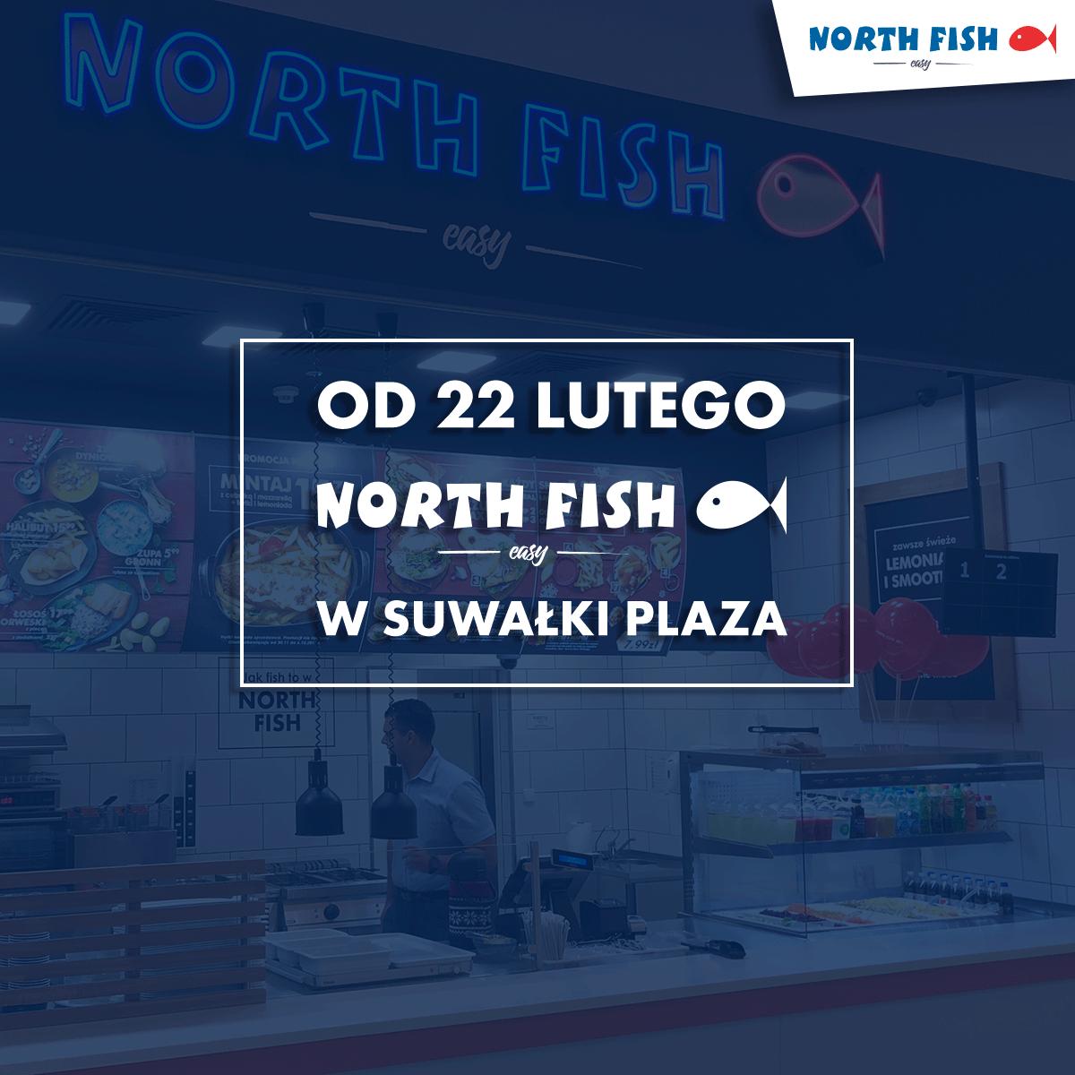 Otwarcie North Fish w Suwałki Plaza!