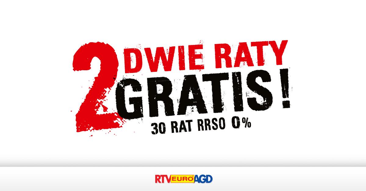 2 raty gratis w RTV Euro AGD